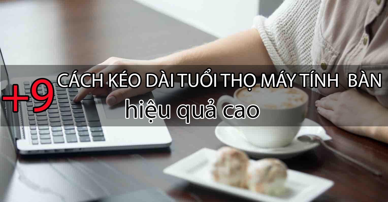 tang tuoi tho may tinh ban